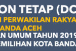 Daftar Calon Tetap (DCT) Anggota DPRK Banda Aceh Pemilu 2019